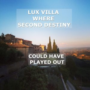 the villa where second destiny story could have played out