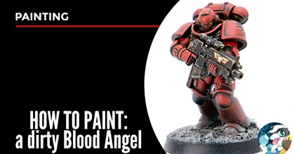 How to paint a dirty Blood Angel