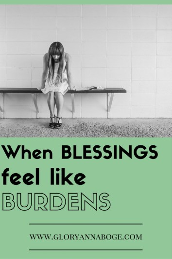 What do you do when blessings feel like burdens? Read Noel's honest story about working through the tough times and still being grateful.