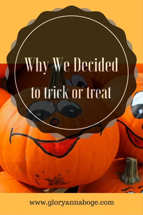 Why We Decided to Trick or Treat. NOt sure if you should trick or treat? Read for more insight.