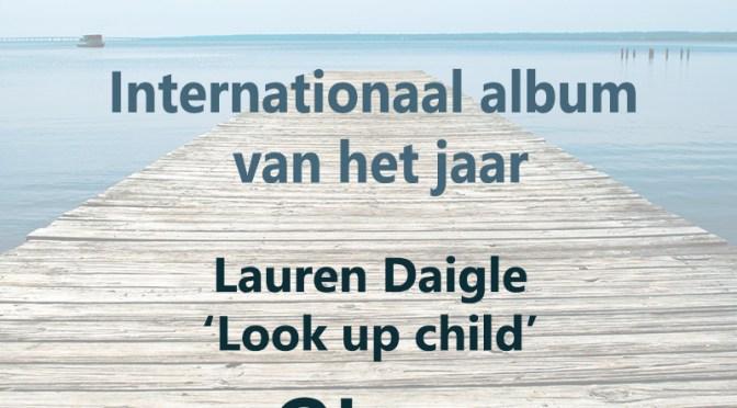 Zilveren Duif Awards 'Internationaal album van het jaar'  – Lauren Daigle