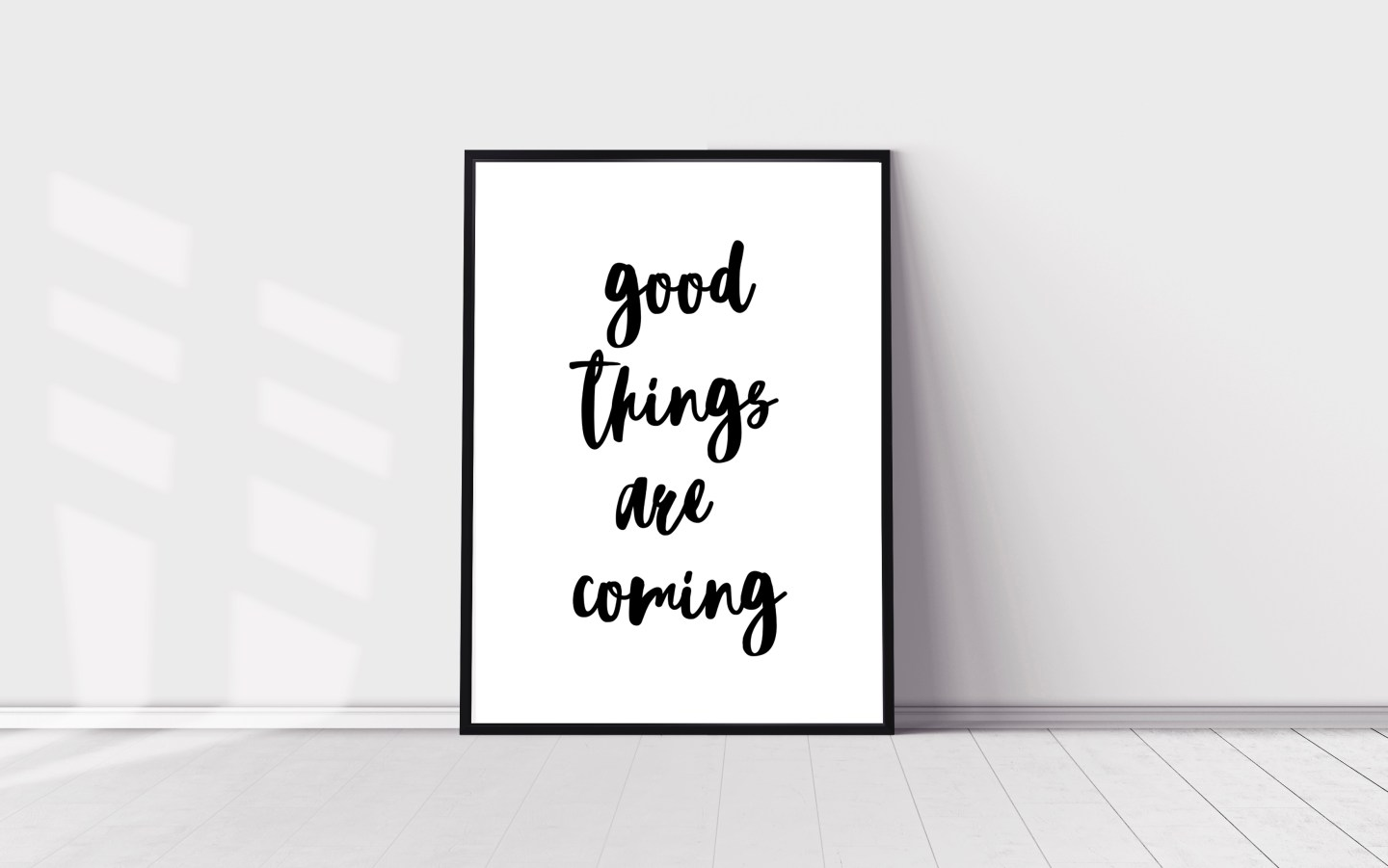 Inspirational Quote Wall Art Prints: Good Things Are Coming