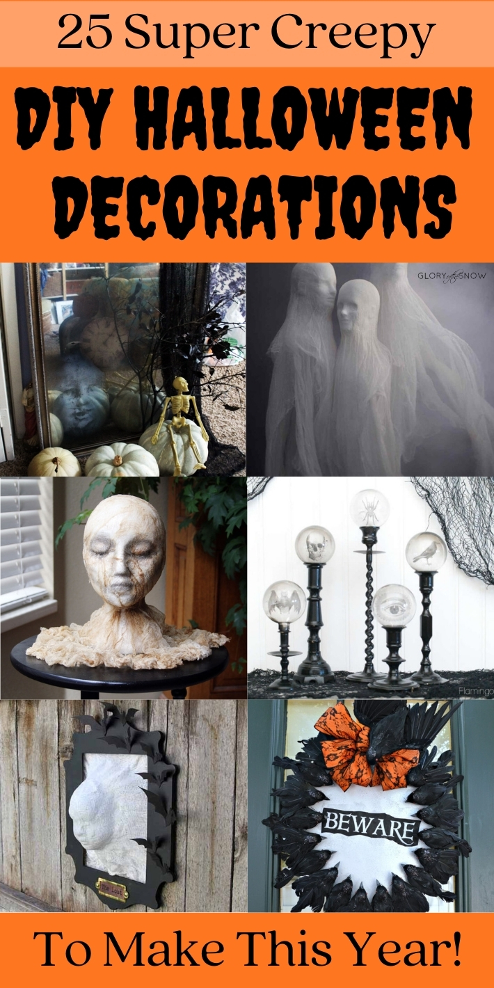 25 Super Creepy DIY Halloween Decorations To Make This Year
