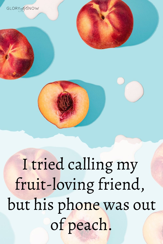 funny peach puns