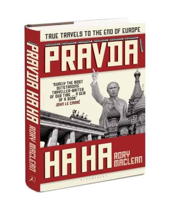 PRAVDA HA HA – True Travels to the End of Europe