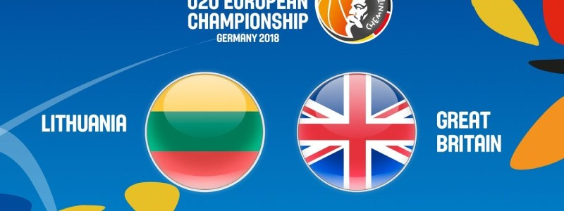 GB vs Lithuania 9th/10th game at #FIBAU20Europe