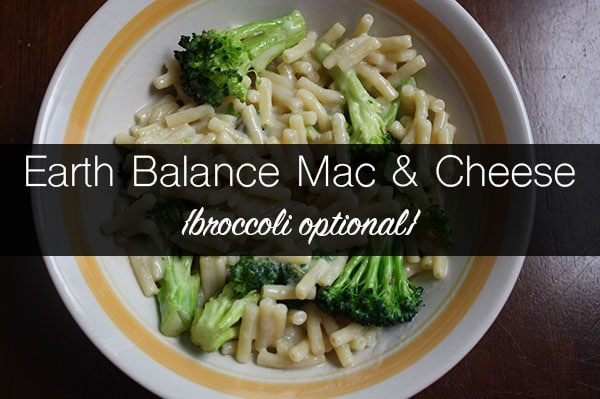 Earth Balance Mac and Cheese Review