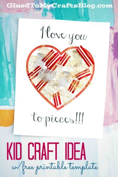 Love You To Pieces Craft w/free printable template