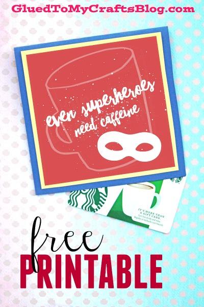 Even Superheroes Need Caffeine - Gift Tag Printable