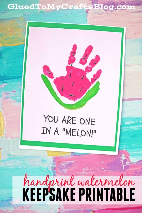 One In A Melon - Handprint Watermelon Keepsake