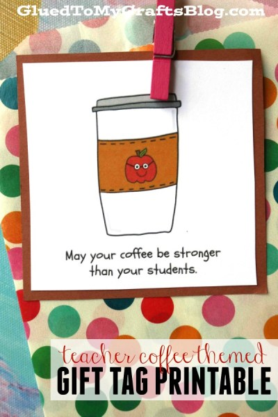 Coffee Stronger Than Your Students Gift Tag Printable