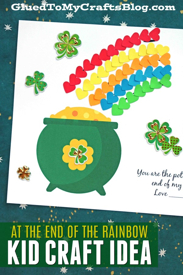 At The End of the Rainbow - Kid Craft
