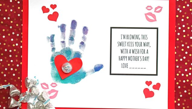 Kisses For Mommy - Handprint Card Idea