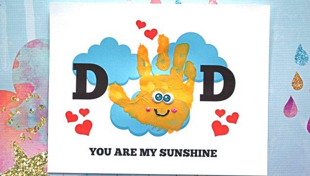 Handprint Dad You Are My Sunshine - Free Printable
