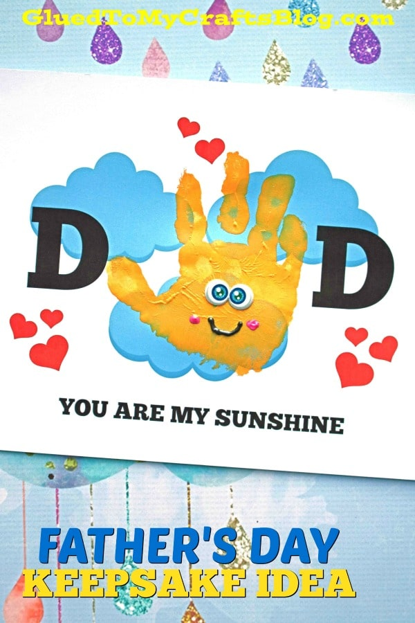 image about You Are My Sunshine Free Printable identified as Handprint Father Yourself Are My Sun - No cost Printable