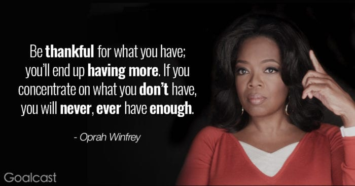 Oprah-on-gratitude-Be-thankful-for-what-you-have