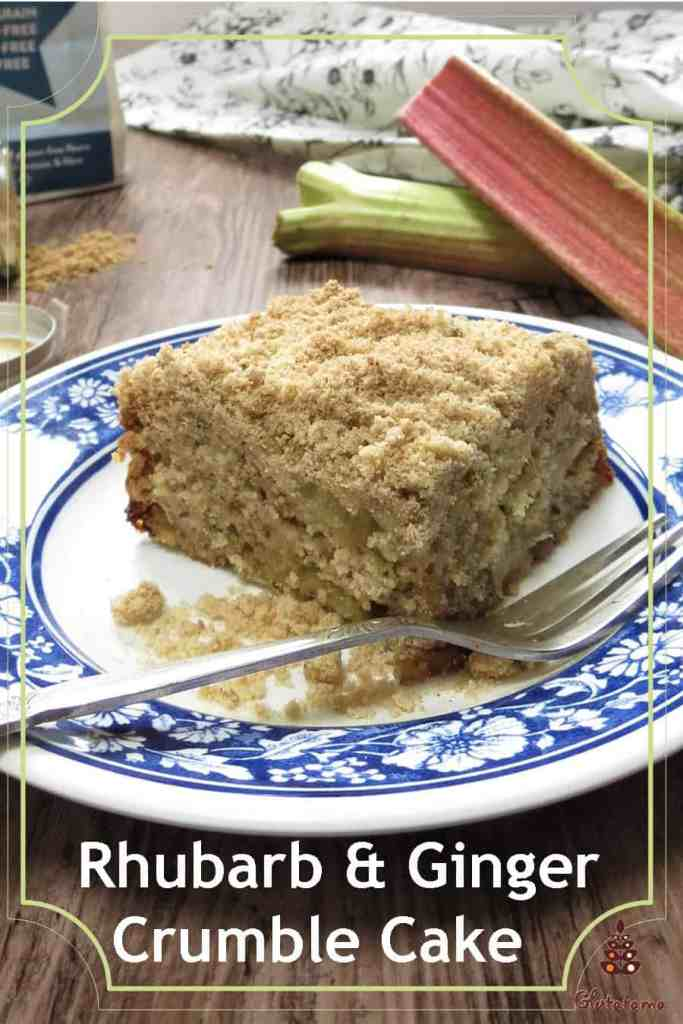 Rhubarb & Ginger Crumble Cake; a delicious marriage of flavours, this tray bake is gluten free and easily made dairy and egg free too. #traybake #rhubarb #crumble #cake #glutenfree #freefrom
