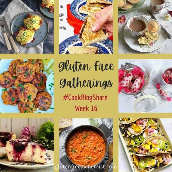 Gluten Free Gatherings – #CookBlogShare Week 16 2021