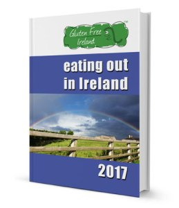 Gluten Free Ireland Eating Out in Ireland Guide 2017