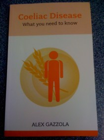 "adventures of a gluten free globetrekker Book Review: ""Coeliac Disease: What You Need To Know"" by Alex Gazzola Gluten Free News"