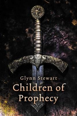 Children of Prophecy by Glynn Stewart