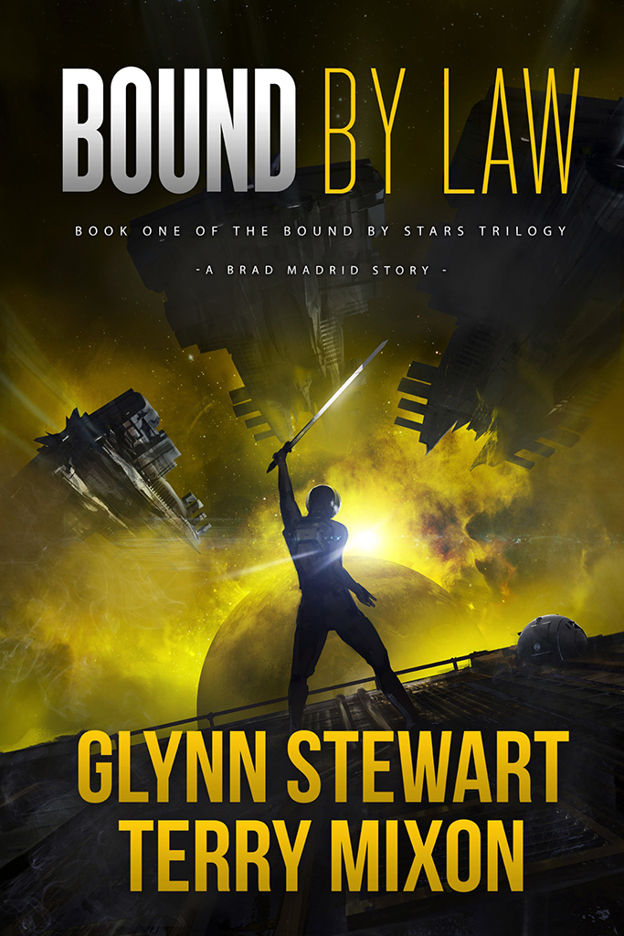Bound by Law by Glynn Stewart and Terry Mixon, a near-future space adventure