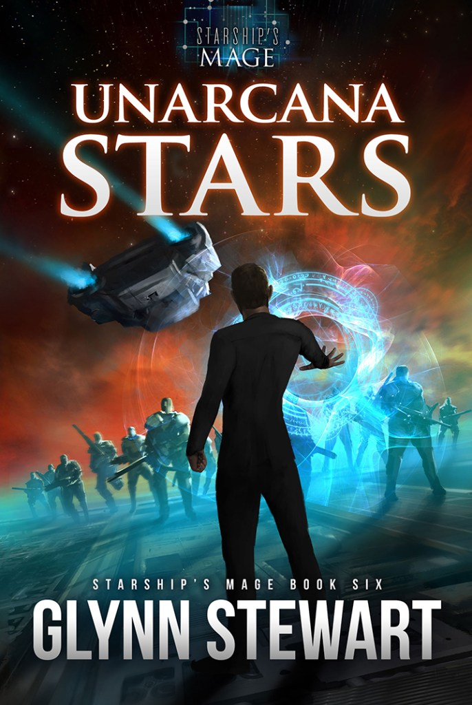 UnArcana Stars by Glynn Stewart. Damien Montgomery returns in book six of the Starship's Mage series.