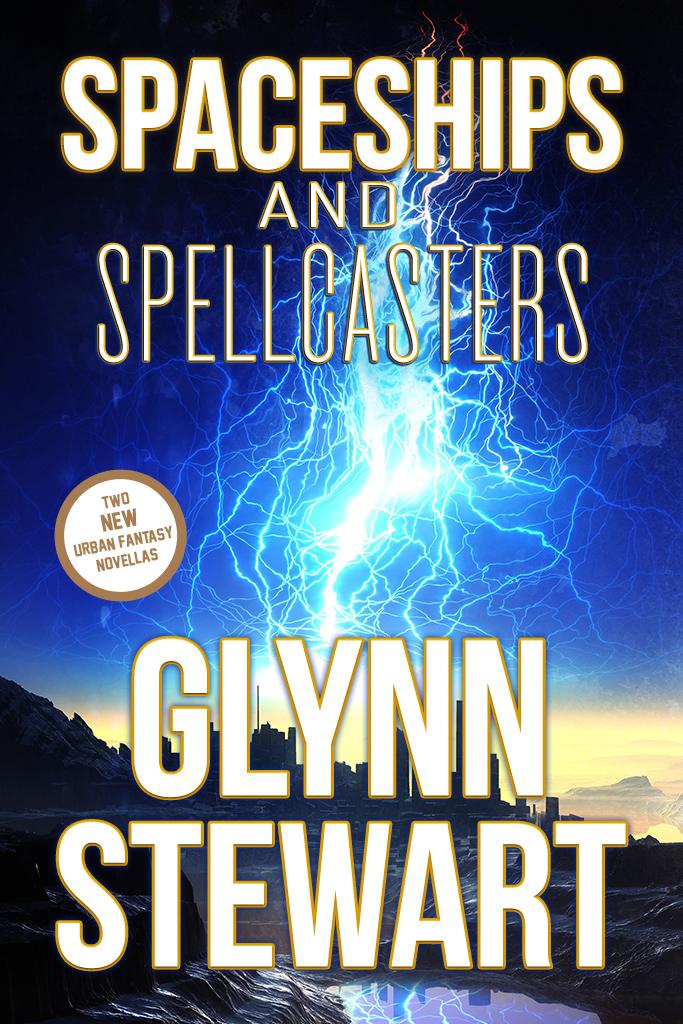 Spaceships & Spellcasters by Glynn Stewart