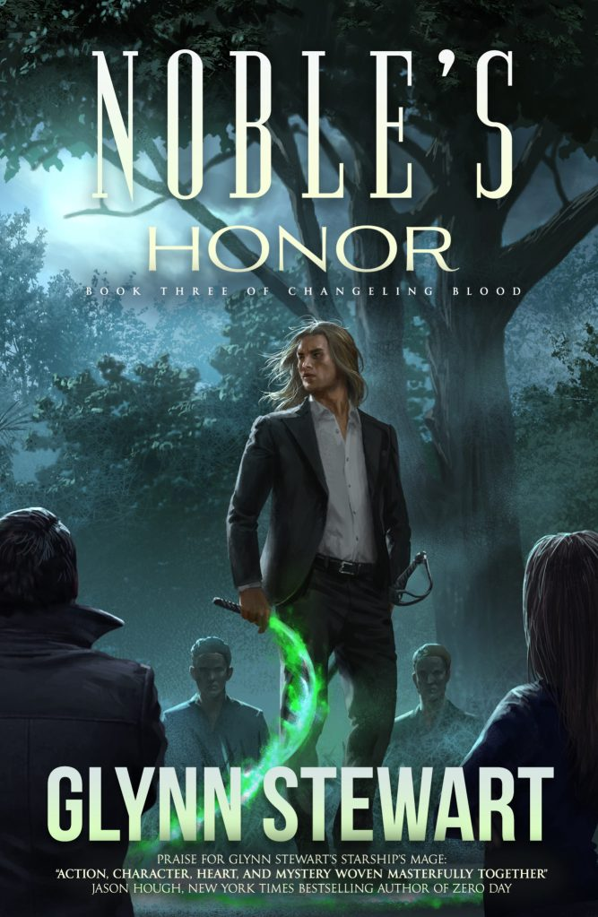 Noble's Honor by Glynn Stewart, the final book in the urban fantasy trilogy Changeling Blood