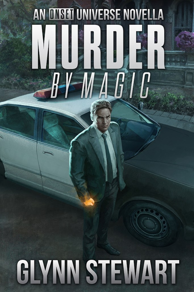 Murder by Magic, an ONSET Universe novella, by Glynn Stewart