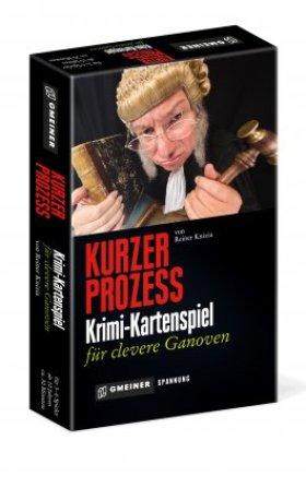 Kurzer Prozess , Krimi Kartenspiel, Titelbild mit freundlicher Genehmigung von Gmeiner.