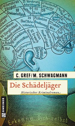 Die Schädeljäger von Christiane Greef und Meike Schwagmann, Cover mit freundlicher Genehmigung von Gmeiner