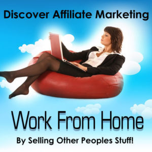 Affiliate Marketing, working home