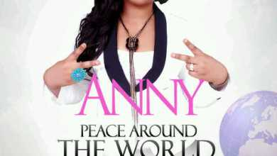 Photo of NEW MUSIC: Anny ft Sammie Okposo, Onos, Jaywon, Henrisoul & more – Peace Around The World
