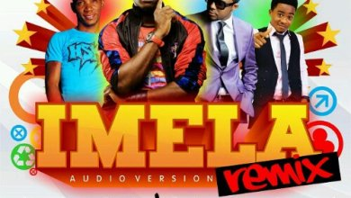 Photo of {New Music} : IMELA (Remix) – Provabs Ft Henrisoul, Tim Godfrey & Okey Sokay