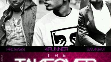 Photo of MusiC : 4Runner – The Take Over ft. Provabs & Samnem