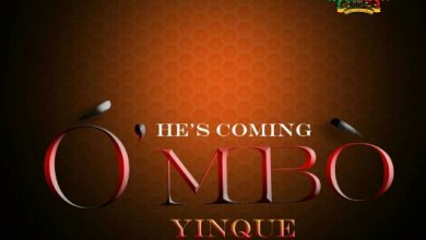 Photo of MusiC : YinQue AfriQue – O'mbo [ He's Coming] (@Yinque_afrique)