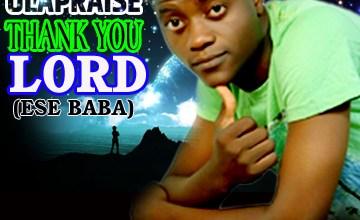 Photo of Music :: Olapraise – 'Thank You Lord'   @olapraise001
