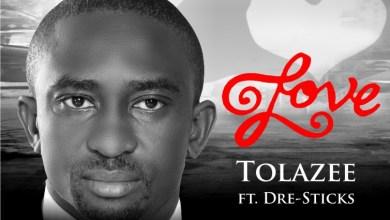 Photo of MusiC :: Tolazee – Love | @Tolazee03