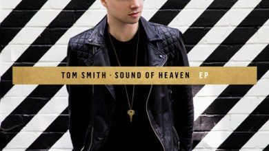 """Photo of Tom Smith To Releases """"Sound of Heaven"""" EP July 6"""