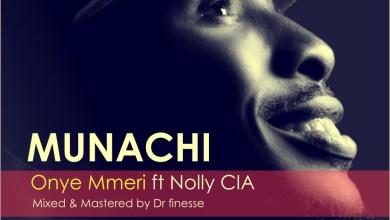 Photo of MusiC + Mixtape :: MUNACHi – Justified [The Mixtape] + Onye Mmeri Feat. Nolly | @Munachi4u