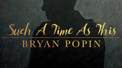 "Photo of Bryan Popin Impacts Gospel Radio with New Single ""Such A Time As This"""
