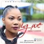 Mercy Chinwo - Igwe