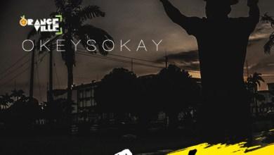 Photo of FREE Download :: Okey Sokay – Oyel (with Open Verse) | @OkeySokay