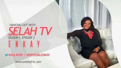 Photo of Enkay Turns Hangout To Concert On Selah TV