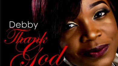 Photo of Audio + VideO :: Debby – Thank God