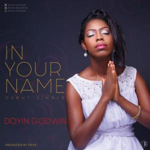 doyin-godwin_in_your_name