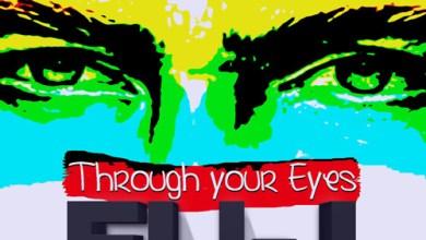 Photo of MUSiC :: Eli-J – Through Your Eyes + LYRiCS