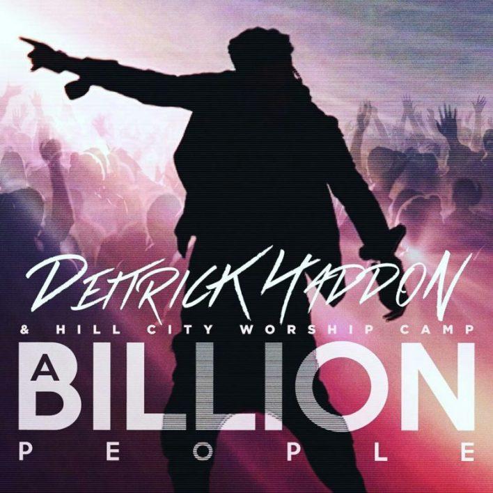 Deitrick Haddon - A Billion People