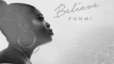 Photo of MUSiC :: Funmi – Believe